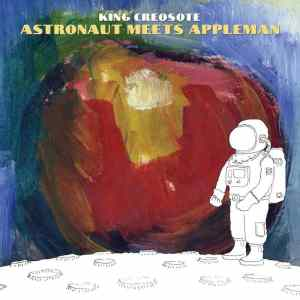 king_creosote_-_astronaut_meets_appleman
